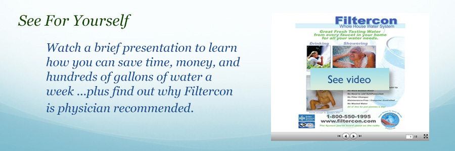 Filtercon whole house water filtration presentation